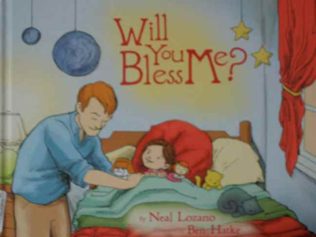 "Cover of the book ""Will You Bless Me?"" By Neal Lozano"