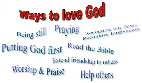 A list of ways to love God