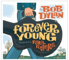The cover of the book Forever Young by Bob Dylan