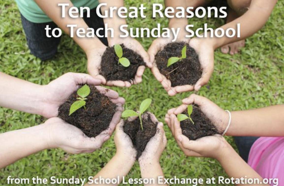 10 Great Reasons to Teach Sunday school